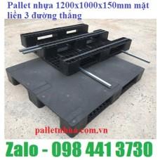 Pallet nhựa 1200x1000mmx150mm  mặt liền 3 đường thẳng