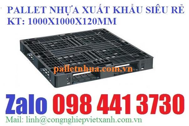 www.kenhraovat.com: Pallet nhựa 1000x1000x120mm màu đen xuất khẩu siêu khuy