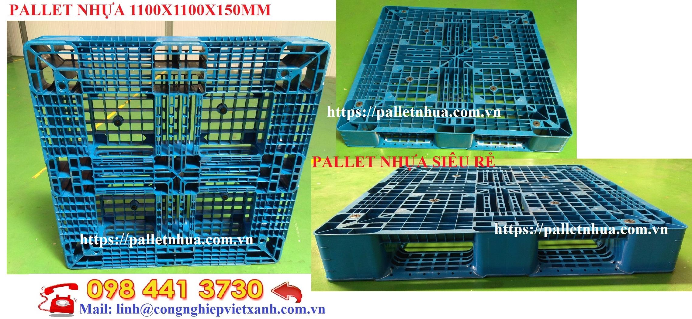 Pallet nhựa 1100x1100x150mm màu xanh khuyến mãi sale - lh 098 441 3730 Ms Linh